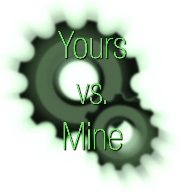 Yours vs. Mine