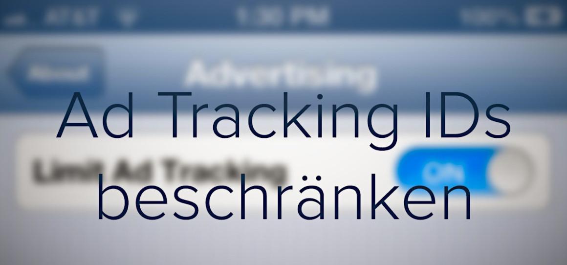 Ad Tracking IDs beschränken (im Hintergrund in iOS)